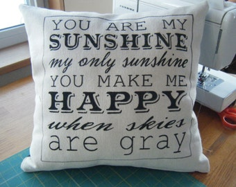 Pillow Cover - You are my Sunshine.....