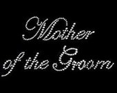 Mother of the Groom Tee Women's Rhinestone T Shirt Small thru 3XL Plus Sizes Too New FREE SHIPPING - Great Gift for the Shower!