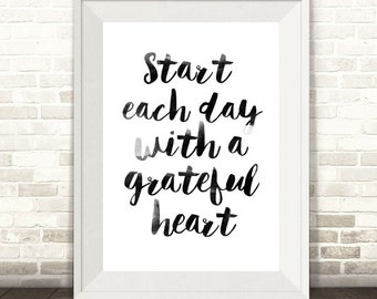 Start Each Day with a Grateful Heart Print, Motivational Print, Quote Print, Typography Print
