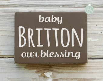 Baby Shower Gift, Personalized Baby Sign, Nursery Decor, Our Blessing 5X7 by Rusty Cricket