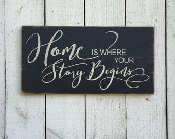 "Home is where your story begins distressed 9"" x 18"" wood sign, wedding sign, wedding gift, family picture wall decor, our story begins,"