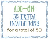 Add-On : 35 Extra Invitations for a Total of 50 Invitations