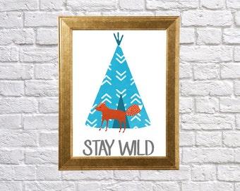Fox Printable Art  / Tribal Teepee Stay Wild / Nursery Printable / Digital Download Print / DIY Art Print / Teal Blue/Turquoise Orange