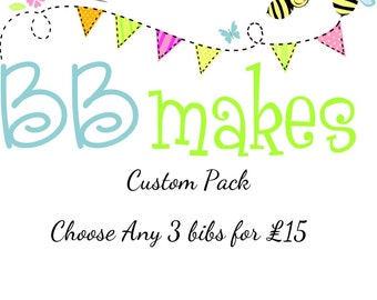 Choose any three bibs for set price