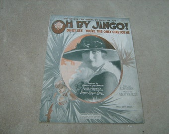 1919  vintage sheet music (  Oh By Jingo !  )