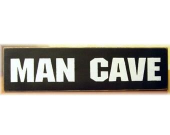 Man Cave primitive wood sign