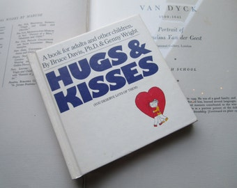 Hugs and Kisses 1970's book for adults and other children *