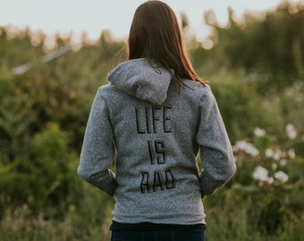 Life is Rad Hoodie - adults unisex hoodie - salt and pepper - rad mens and womens hoodie - gift for her gift for him - grey hoodie