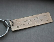 it matters to this one, the starfish story, Bronze Hand Stamped Keychain, Long Rectangle,  Antiqued rustic style,  Teacher gift idea