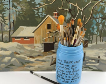 Paint brush holder - gift for artist - Andy Warhol quote - inspirational gift - ceramic pencil cup - don't think about making art