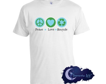 Peace Love & Recycle T-Shirt
