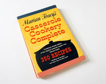 Vintage 1950s Cookbook / Marian Tracy's Casserole Cookery Complete 1956 Hc / Favorite One-Dish Meals, Entertain With Ease