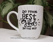 Do Your Best... Hand-Lettered Coffee Mug
