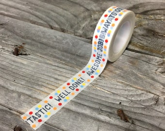 Washi Tape - 15mm - Words of Encouragement with Colorful Polka Dots on White - Deco Paper Tape No. 1120