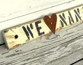 Wood Sign Rustic, Personalized Gift For Nana, Custom Sign Papa Gift, We Heart, We Love, Reclaimed Wood, Wall Art Family Keepsake, Distressed