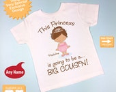 Girl's Brown Haired Princess is going to be a Big Cousin Tee Shirt or Onesie, personalized Pregnancy Announcement (05022013a)
