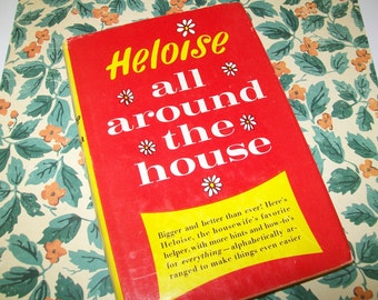 SALE - Heloise, All Around the House book, 1965, Hardbound, home tips