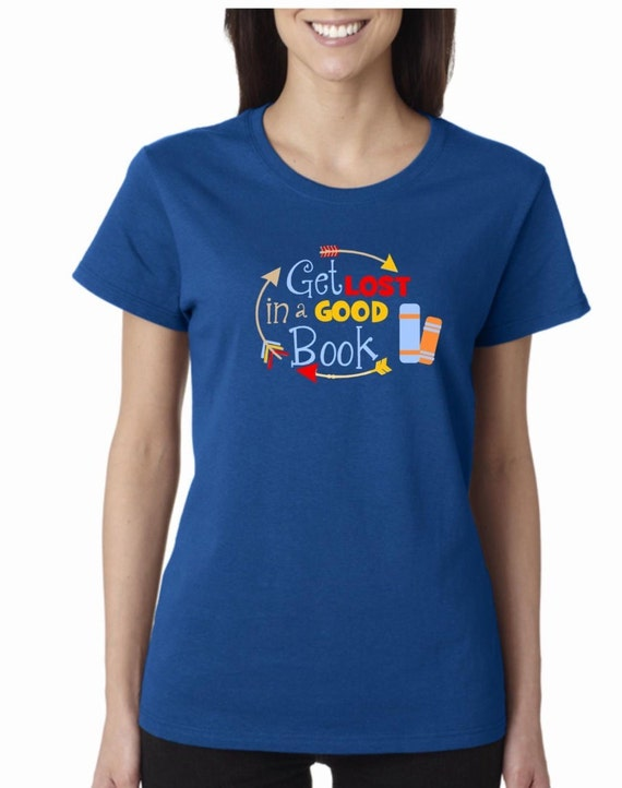 get lost in a good book tee shirt