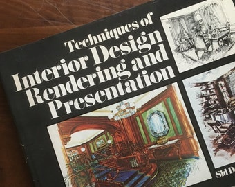 Techniques of Interior Design Rendering and Presentation. Sid DelMar Leach, ASID. 1978