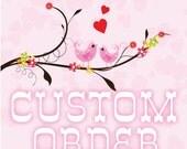 Custom for Rhonda