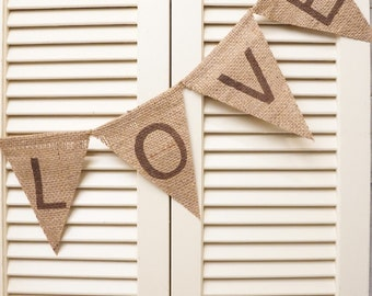LOVE Burlap Pennant banner