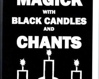 BLACK MAGICK with CANDLES and Chants Book
