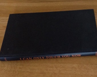 Vintage Copy of I Can Only Touch You Now by Ronald B Levy.