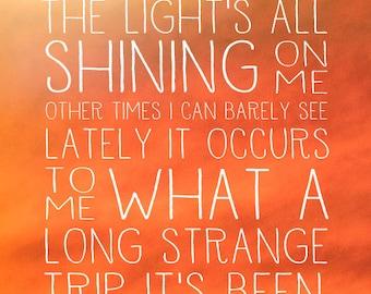 Grateful Dead Lyrics Quote Poster - Truckin'