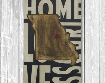 State Wall Decor - Missouri - Where We Love Is Home