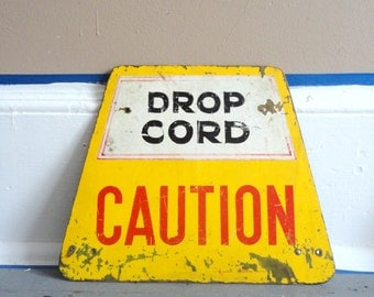 Cool Vintage Industrial Metal Caution Sign