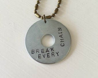 Break Every Chain necklace