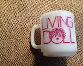 Living Doll Milk Glass Mug 8 oz