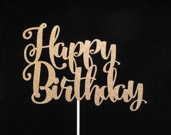 Gold Glitter Happy Birthday Cake Topper, Birthday Cake Topper, Happy Birthday Centerpiece