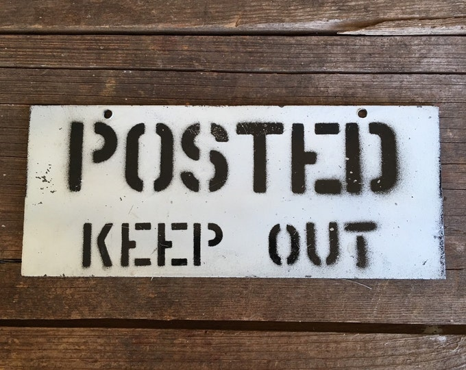 Posted Keep Out Vintage Metal Sign Black & White