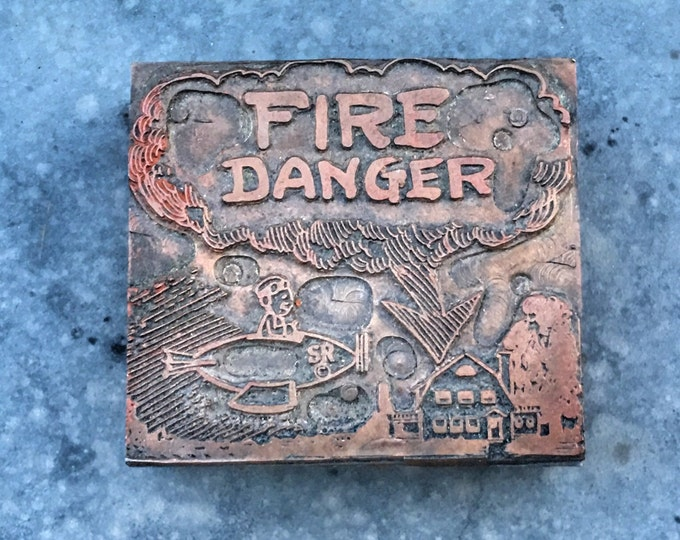 Fire Danger Vintage Newspaper Letterpress Printing Copper Type Block