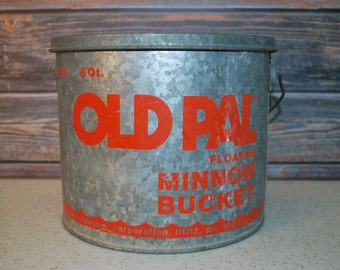 Vintage Old Pal Metal Floating Minnow Bucket, Man Cave or Bar Decor