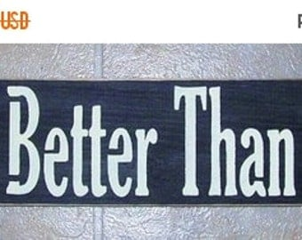 ON SALE TODAY Kitchen Signs I Kiss Better Then I Cook Funny Painted Wood Sign You Pick Color