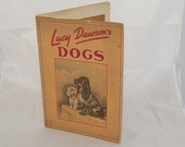 Lucy Dawson Dogs, 12 pages of color illustrations of scruffy little mutts, and adorableness