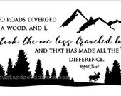 Two Roads Diverged Saying - Vinyl Wall Art