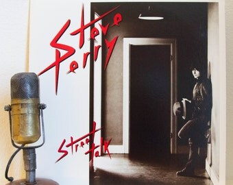 """ON SALE Steve Perry (from Journey) Vinyl Record Albums Lps 1980s Pop Light Rock and Roll Ballads MTV Vh1 Aor """"Street Talk"""" (1984 Cbs w/""""Oh S"""