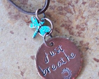 just breathe Necklace - Hand Stamped - Metal Stamped - Copper Stamped Jewelry - Inspirational - Free Spirit - Boho - Yoga Necklace