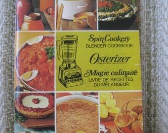 Spin Cookery Blender Cookbook for the Osterizer Liquefier-Blender
