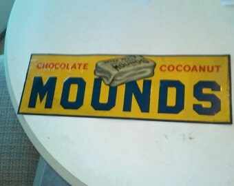 Sign - Mounds candy sign - Rare Vintage 1920s - 1930s