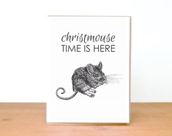 holiday card: christmas card, christmas time is here, christmouse, mouse card