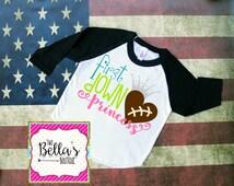 First Down Princess Raglan shirt- Football princess shirt- First Down Princess shirt- Football Sister- Football- Football princess- Football