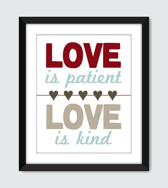 Love is Patient. Love is Kind Wall Art - 8x10 Custom Wall Print Poster