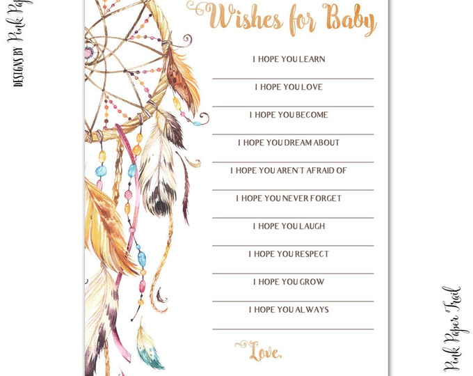 Bohemian, Dream Catcher, Wishes for Baby, Baby Shower, Instant Download, Print Your Own