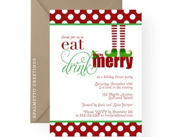 PRINTABLE - The ORIGINAL Christmas Elf Eat, Drink and Be Merry Party Invitation, Holiday Dinner, Gift, Cookie Exchange, White Elephant Party