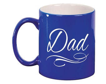 Engraved Ceramic Round Coffee and Tea Mug 11oz in various colors -8934 Dad