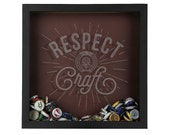 ORIGINAL Respect Craft Beer Beer Cap Shadow Box - Beer Bottle Cap Holder